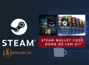 Steam và những điều cần biết. Steam wallet code là gì?